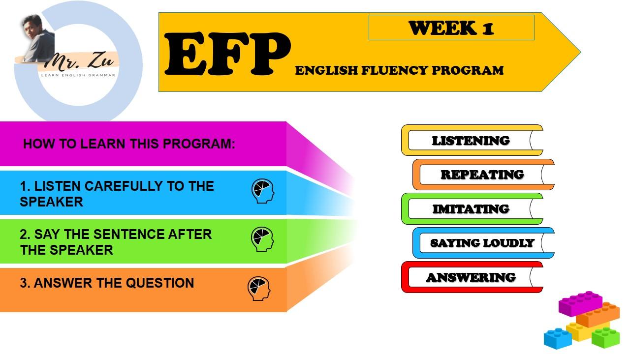 English Fluency Program – EFP Week 01